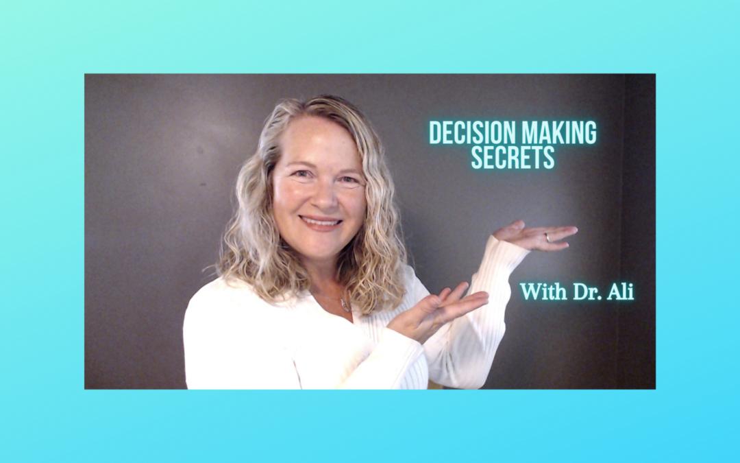 Decision Making Secrets